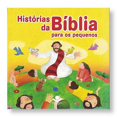 HISTÓRIAS DA BÍBLIA PARA OS PEQUENOS - B JAMES / K K NAGY