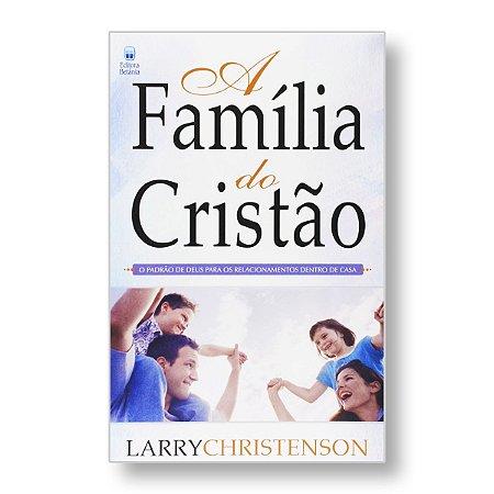 A FAMILIA DO CRISTÃO
