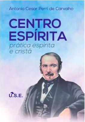 Centro Espírita - prática espírita e cristã