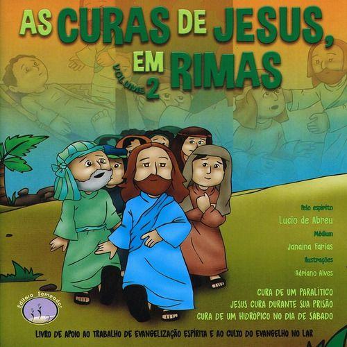 As Curas de Jesus, em Rimas - Vol. 2