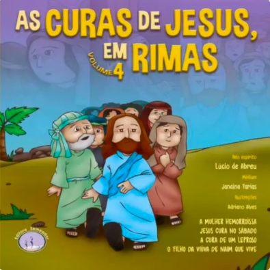 As Curas de Jesus, em Rimas - Vol. 4