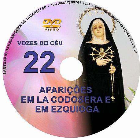 DVD VOZES DO CÉU 22- Filme das Aparições de Nossa Senhora das Dores  na Espanha (La Codosera e Ezquioga)