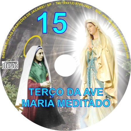 CD TERÇO DA AVE MARIA  MEDITADO 15