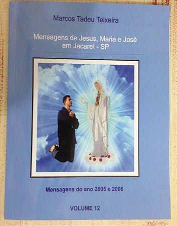 LIVRO DE MENSAGENS - VOLUME 12- 2005 E 2006