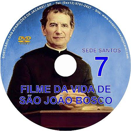 DVD SEDE SANTOS 07- VIDA DE SÃO JOÃO BOSCO