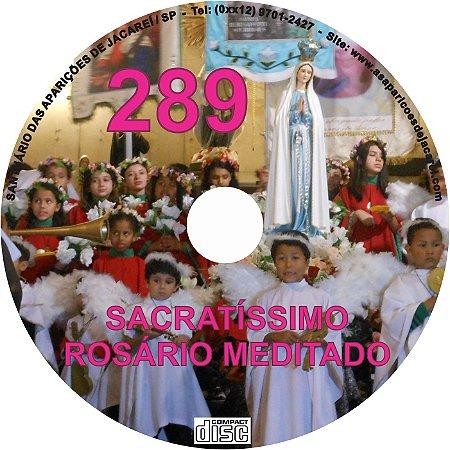 CD ROSÁRIO MEDITADO 289