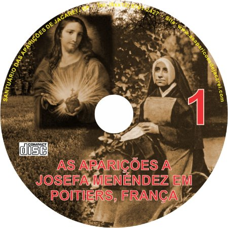 CD AS APARIÇÕES A JOSEFA MENENDEZ EM POITIERS, FRANÇA 01