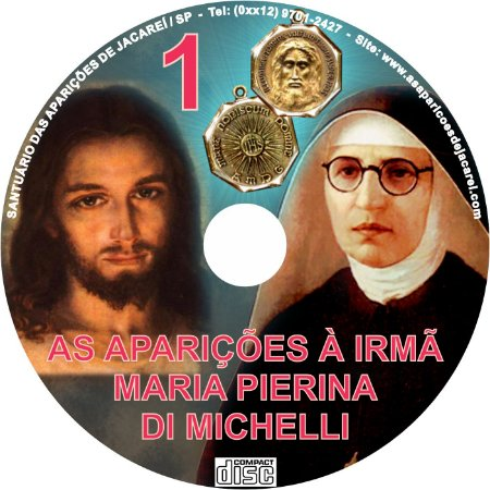 CD AS APARIÇÕES À IRMÃ MARIA PIERINA DI MICHELLI  01