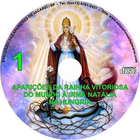 CD APARIÇÕES DA RAINHA VITORIOSA DO MUNDO À IRMÃ NATÁLIA NA HUNGRIA 1