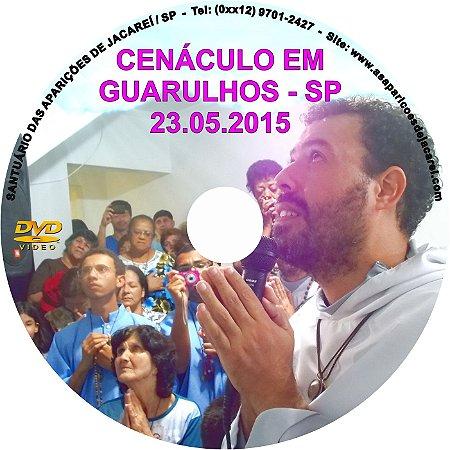 DVD- CENÁCULO EM GUARULHOS-SP (23.05.2015)