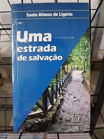 UMA ESTRADA DE SALVAÇÃO - SANTO AFONSO