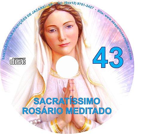 SACRATÍSSIMO ROSÁRIO MEDITADO 043