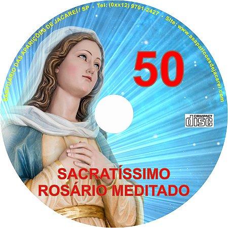 SACRATÍSSIMO ROSÁRIO MEDITADO 050