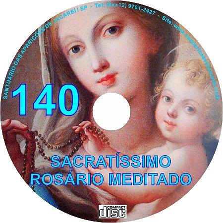 SACRATÍSSIMO ROSÁRIO MEDITADO 140