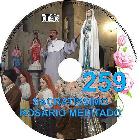 SACRATÍSSIMO ROSÁRIO MEDITADO 259