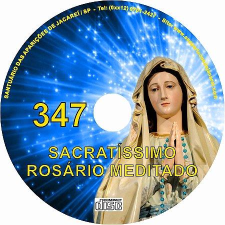 SACRATÍSSIMO ROSÁRIO MEDITADO 347