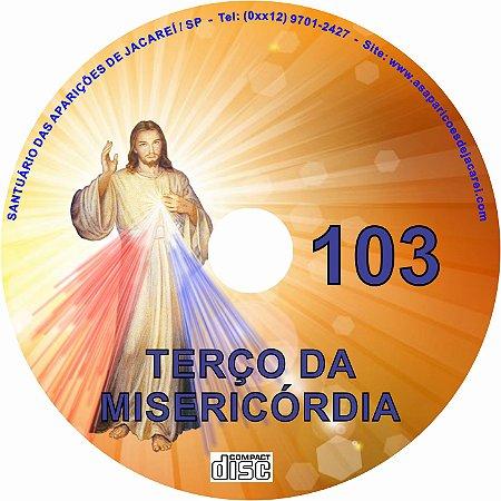 CD TERÇO DA MISERICÓRDIA 103