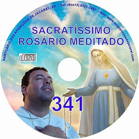 SACRATÍSSIMO ROSÁRIO MEDITADO 341