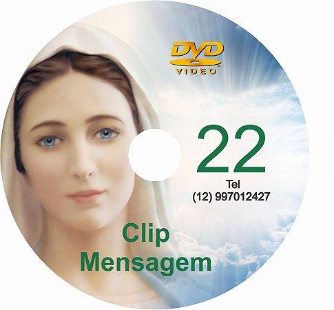 DVD CLIP DE MENSAGENS DE NOSSA SENHORA 22