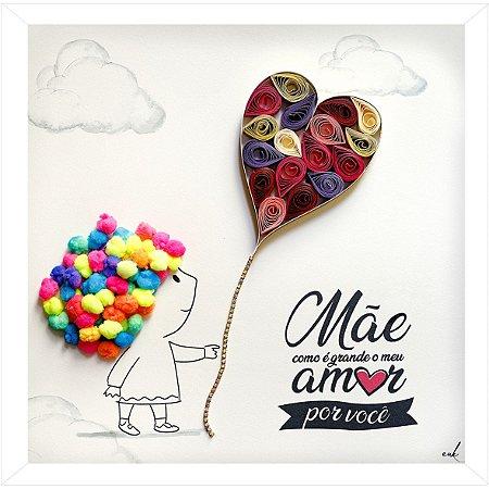 Amor para Mãe - Quadro decorativo 30x30cm