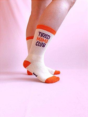 MEIA TIRED MAMA CLUB