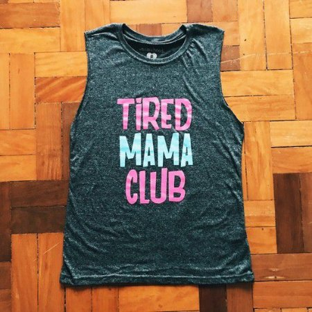 "REGATA CAVADA ""TIRED MAMA CLUB"""