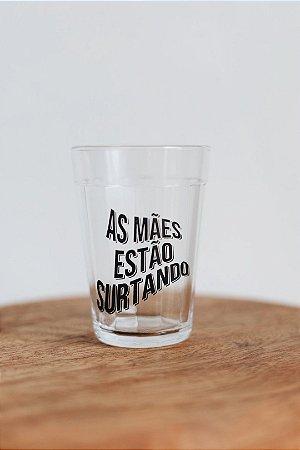 """COPO """"AS MÃES ESTÃO SURTANDO"""""""