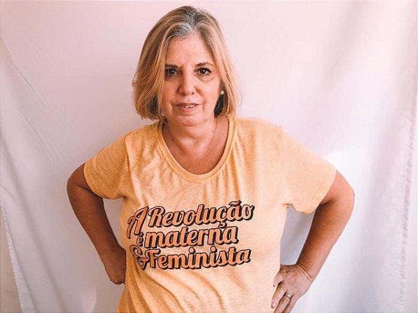 """CAMISETA """"A REVOLUÇÃO É MATERNA E FEMINISTA"""""""