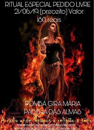 Ritual Especial Pedido Livre Pomba Gira Maria Padilha Das Almas