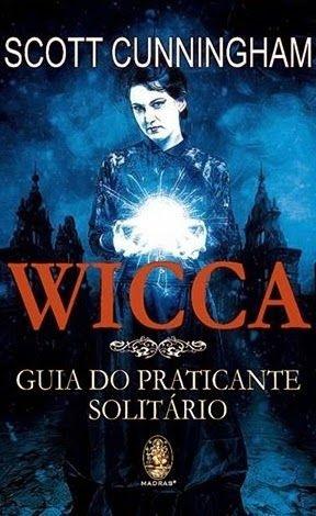 Wicca Guia Do Praticante Solitário