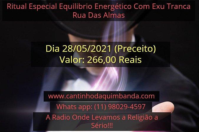 RITUAL ESPECIAL EQUILIBRIO ENERGÉTICO COM EXU TRANCA RUA DAS ALMAS