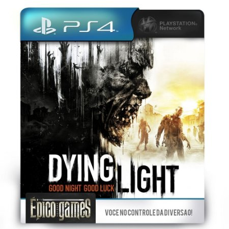 Dying Light - PS4 - Midia Digital
