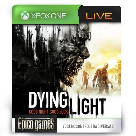 Dying Light - Xbox One - Midia Digital