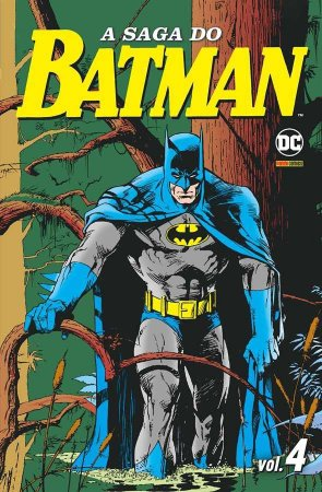 A Saga do Batman Vol.04