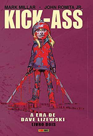 Kick-Ass - A Era de Dave Lizewski Vol. 2