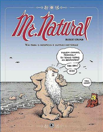 Mr. Natural Vai Para O Hospicio