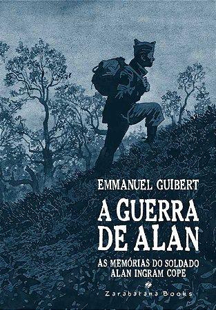 Guerra de Alan, A: As Memorias do Soldado Alan Ingram Cope Paperback