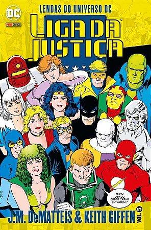 Liga da Justiça J.M. DeMatteis & Keith Giffen -Vol. 5 Lendas do Universo DC