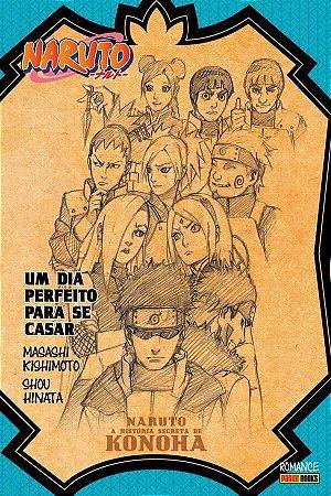 Naruto - A História Secreta de Konoha Um Dia Perfeito para se Casar