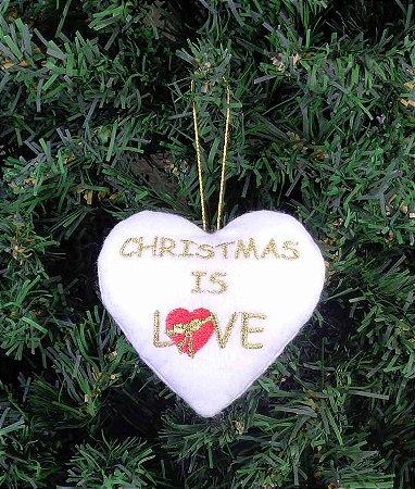 Enfeite de Natal coração Christmas is love