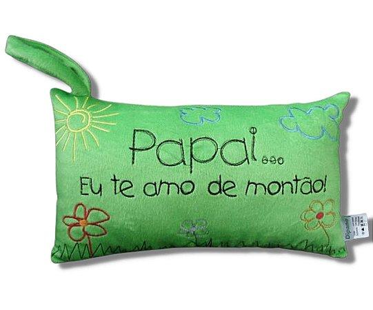 Almofada dia dos Pais - Papai eu te amo de montão com alça