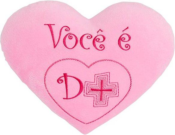 Almofada coração Você é D + Grande