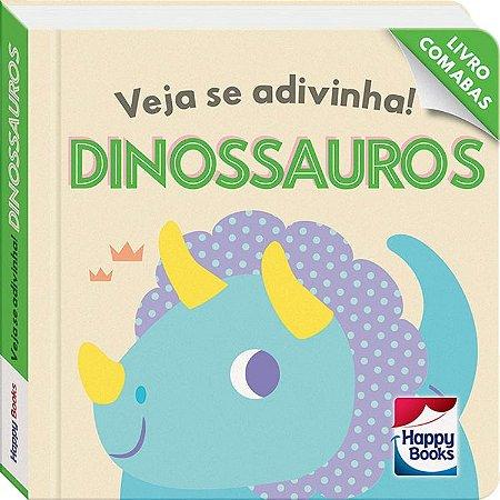 Veja Se Adivinha! Dinossauros