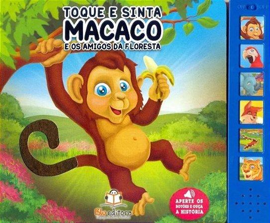 Toque E Sinta Macaco E Os Amigos Das Floresta