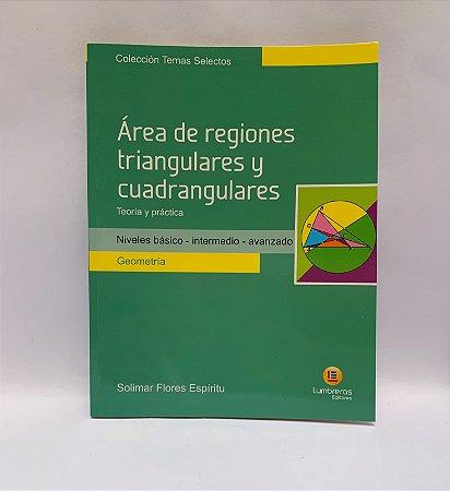 ÁREAS DE REGIONES TRIANGULARES Y CUADRANGULARES - TEORIA Y PRÁCTICA