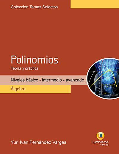 POLINÔMIOS - TEORIA E PRÁTICA
