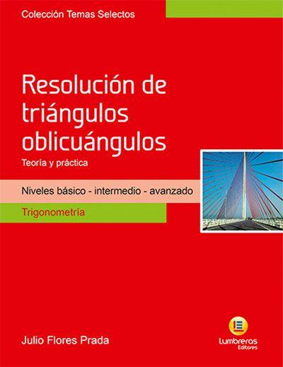 RESOLUÇÃO DE TRIÂNGULOS OBLICUÂNGULOS - TEORIA E PRÁTICA