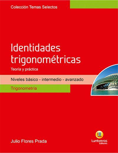 IDENTIDADES TRIGONOMÉTRICAS - TEORIA E PRÁTICA