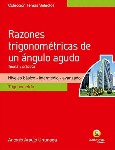 RAZÕES TRIGONOMÉTRICAS DE UM ÂNGULO AGUDO - TEORIA E PRÁTICA
