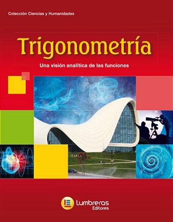 TRIGONOMETRIA - UMA VISÃO ANALÍTICA DAS FUNÇÕES